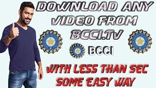Download Videos From Bcci.tv | Download Matches Highlights | Using Laptop Or Android