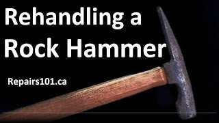 How To Rehandle a Rock Hammer The Old Fashioned Way - Recycling