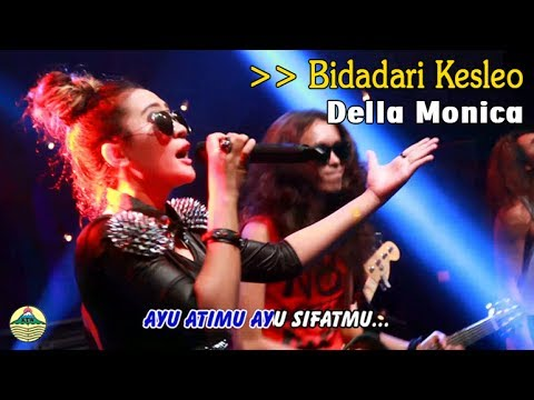 Della Monica - Bidadari Kesleo   |   (Official Video)   #music