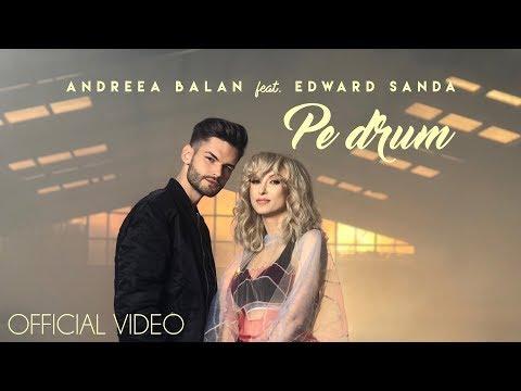 Xxx Mp4 ANDREEA BALAN Feat EDWARD SANDA PE DRUM OFFICIAL VIDEO 3gp Sex