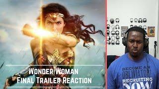 Wonder Woman Final Trailer Reaction: I am Ready!