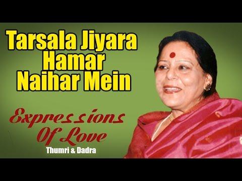 Xxx Mp4 Tarsala Jiyara Hamar Naihar Mein Savita Devi Album Expressions Of Love Thumri Dadra 3gp Sex