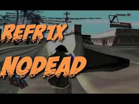 NODEAD!  / ReFr1X capture #2