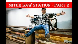 Miter Saw Station Build Part 2 || Reclaimed Wood Top and Pallet Wood Drawer Fronts