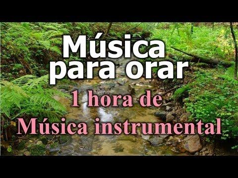 Musica para orar mas de 1 hora de musica instrumental de adoracion