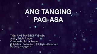 Tricia Amper (Lyric Video) - Ang Tanging Pag-asa