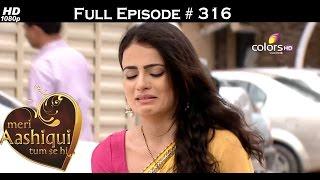 Meri Aashiqui Tum Se Hi - 21st August 2015 - मेरी आशिकी तुम से ही - Full Episode (HD)