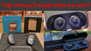 Truly wireless earbuds! Which are best!?