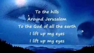 I Lift Up My Eyes -Paul Wilbur Messianic Lyrics.flv