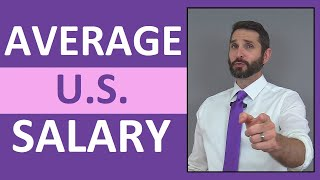 Average Salary In the United States | Does it Pay to Move States?