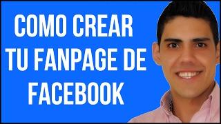 Como Crear una Exitosa Pagina de Fans en Facebook - Fanpage
