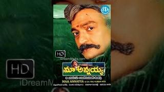 Maa Annayya Telugu Full Movie || Rajasekhar, Meena, Maheshwari || Raviraja Pinisetty || S A Rajkumar
