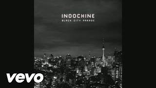 Indochine - Black City Parade