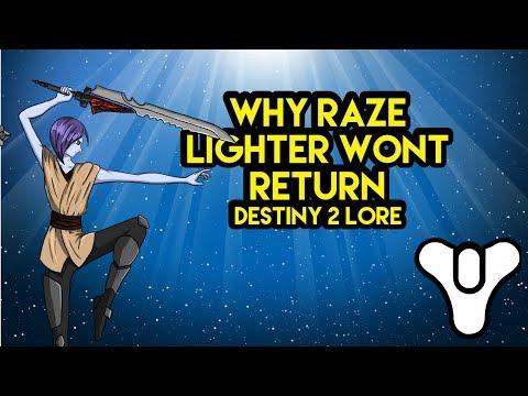 Destiny 2 lore Why Raze Lighter wont return Myelin Games