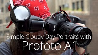 Simple Cloudy Day Portraits with Daniel Norton and the PROFOTO A1