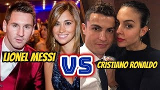 Cristiano Ronaldo Family  Vs Lionel Messi Family 2018 Lifestyle | Who is Your favourite