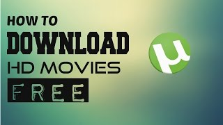 Tutorial | How to Download HD Movies Free