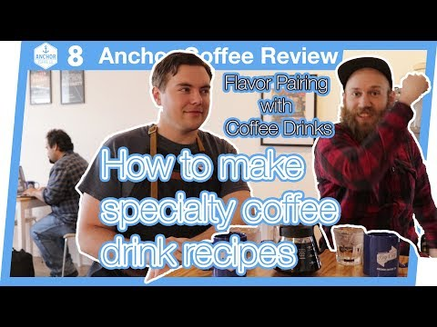 Xxx Mp4 Anchor Coffee Review 8 Flavor Pairing When Making Drinks 3gp Sex
