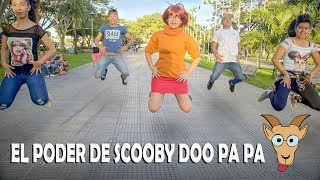 Sketch - El poder de Scooby do papa - Cuando odias Scooby - coreografia