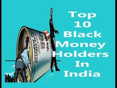 TOP 10 BLACK MONEY HOLDERS IN