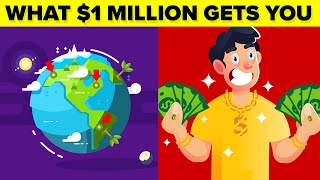 What Does A MILLION DOLLARS Get You Around The World? #2