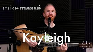 Kayleigh (acoustic Marillion cover) - Mike Massé