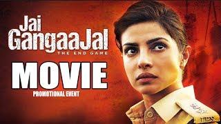 'Jai Gangaajal' 2016 Promotion Events Full Video | Priyanka Chopra