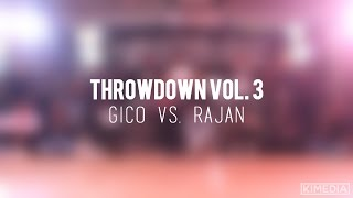 Sr. All Styles Top 4 - Gico vs. Rajan | Throwdown Vol. 3