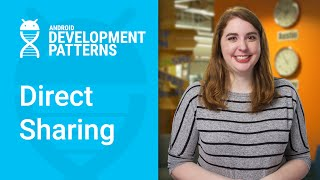 Better share targets with Direct Share (Android Development Patterns S2 Ep 7)