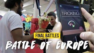 FINAL BATTLES | BATTLE OF EUROPE 2016 | TRICKING GATHERING