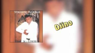 Youssou Ndour - Djino -  Album ST - LOUIS , NDAR