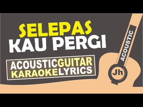 Download Lagu Laluna - Selepas Kau Pergi (Karaoke Acoustic) MP3