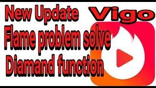 Vigo Big Update Diamand & Flame Problem Solve