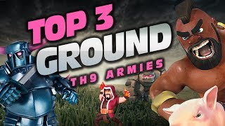 TOP 3 TH9 GROUND ATTACK STRATEGIES IN CLASH OF CLANS (July 2017)