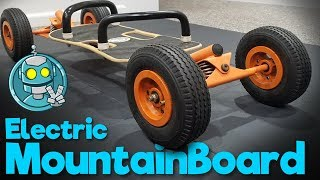 Building an Electric Mountainboard! (Part 1)