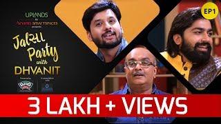 Jalsa Party With Dhvanit – Episode 1: Gujjubhai Siddharth Randeria & Malhar Thakar   Dhvanit Thaker