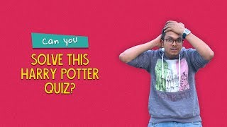 Can You Solve This Harry Potter Quiz? | Ft. Kanishk & Arushi | Ok Tested