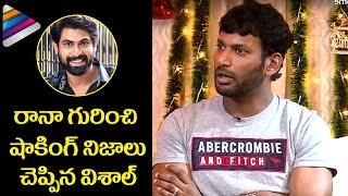 Vishal Reveals Shocking Facts about Rana Daggubati   Okkadochadu Movie Interview   Telugu Filmnagar