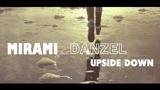 Mirami feat. Danzel - Upside Down (teaser)