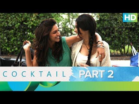 Cocktail Movie   Best Moments - Part 2   Saif Ali Khan, Deepika Padukone & Diana Penty