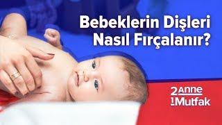 Bebeklerin Dişleri Nasıl Fırçalanır? #9 | Bebek Gelişimi ve Bebek Sağlığı