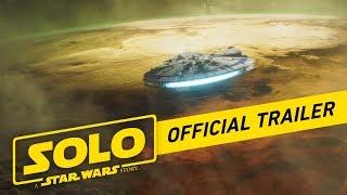 Solo: A Star Wars Story   Officiële Teaser Trailer