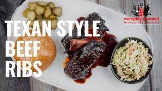 Texan Style Beef Ribs | Everyday Gourmet S8 E85