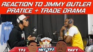 Jimmy Butler Practice Drama Reaction / How will T
