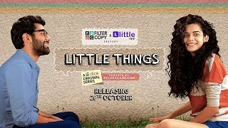 Dice Media   Little Things (Web Series)   Official Trailer