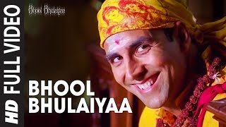 Bhool Bhulaiyaa [Full Song] Bhool Bhulaiyaa