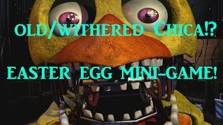 INSANE EASTER EGG! + Old/Withered Chica's Jump Scare!-Night 3 Five Nights At Freddy's 2