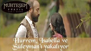 Hürrem Isabella ve Sultan Süleyman