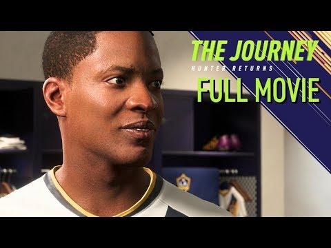 FIFA 18 · The Journey: Hunter Returns FULL MOVIE + ENDING   CinematicsCutscenes (60fps Gameplay)