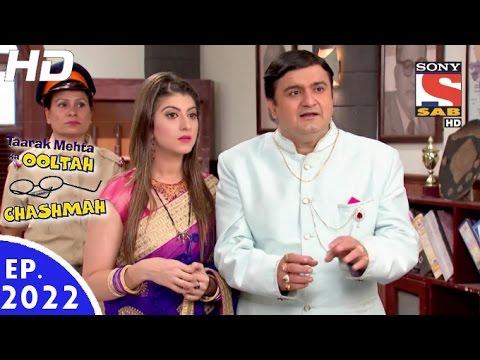 Taarak Mehta Ka Ooltah Chashmah - तारक मेहता - Episode 2022 - 10th September, 2016